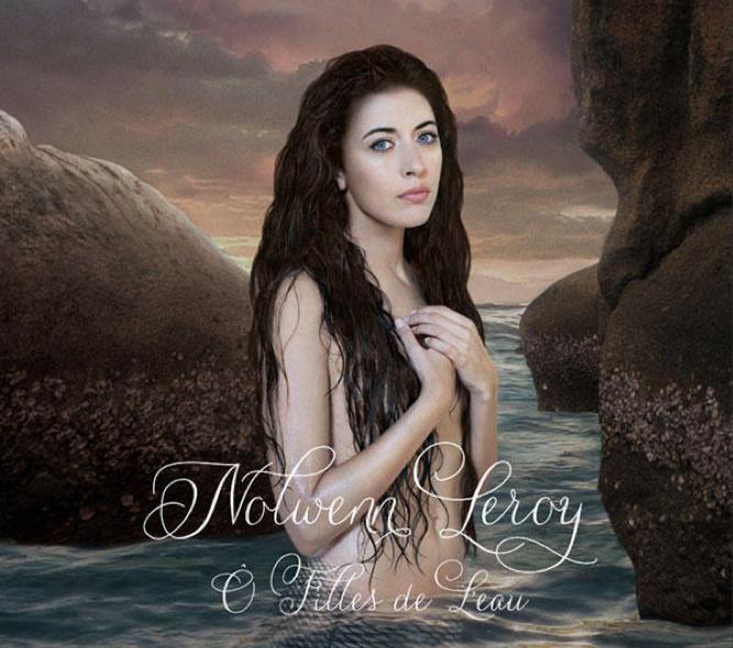 O Filles de l'eau, le nouvel album de Nolwenn Leroy