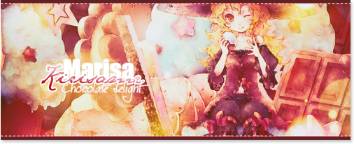 Signature Marisa Kirisame ~ Chocolate Delight [Facile ~ 5 rendus] Marisamerdeuh-3725dec